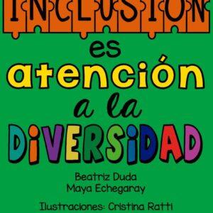 Libro INCLUSIÓN ES ATENCIÓN A LA DIVERSIDAD